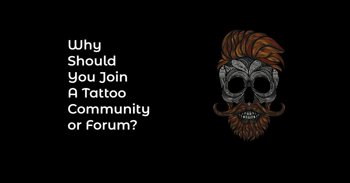 Why Should You Join A Tattoo Community or Forum?